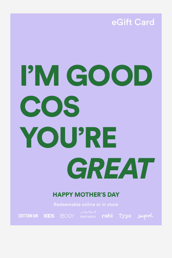 eGift Card, Cotton On Mothers Day Great
