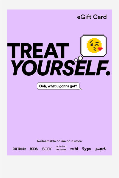 eGift Card, Cotton On Everyday Treat Yourself