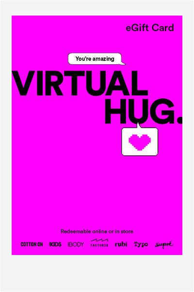 eGift Card, Cotton On Everyday Virtual Hug