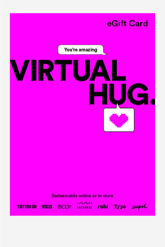 eGift Card, Cotton On Everyday Virtual Hug