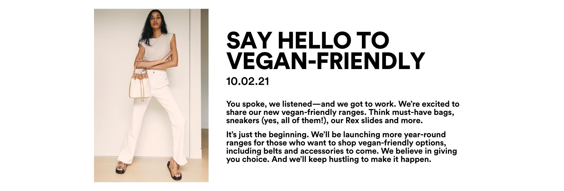 Say hello to vegan-friendly.