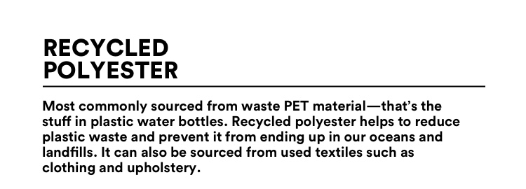 The Good Recycled polyester.