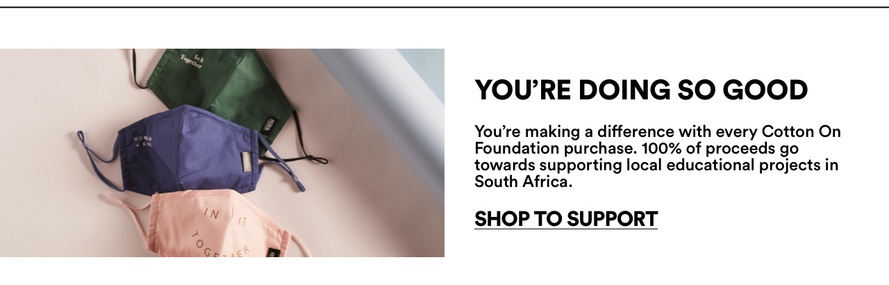 You're Doing so Good. Shop to Support.
