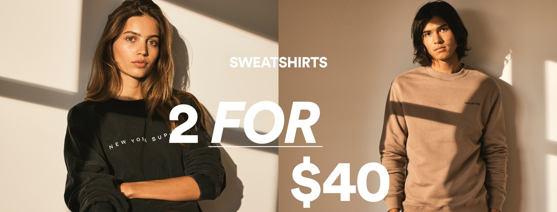 Sweatshirts, 2 for $40. Click to shop.