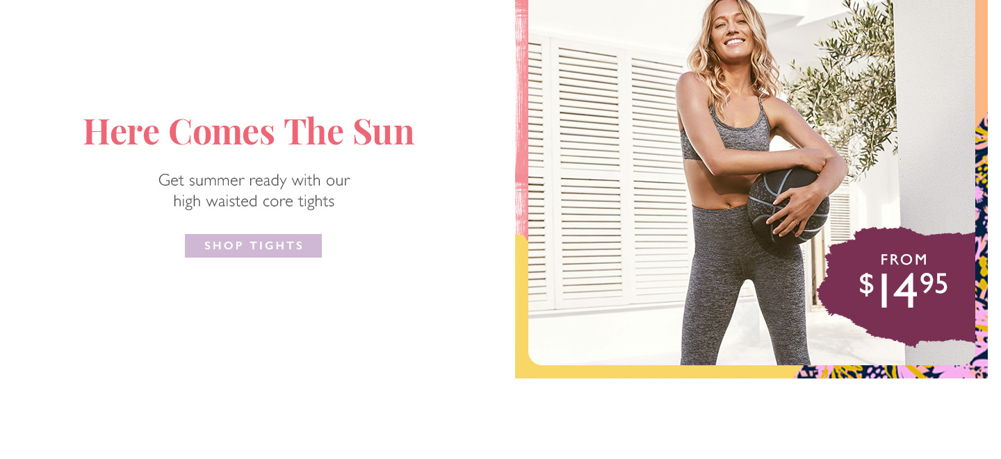 Here comes the sun | Get summer ready with our high waisted core tights | Shop now