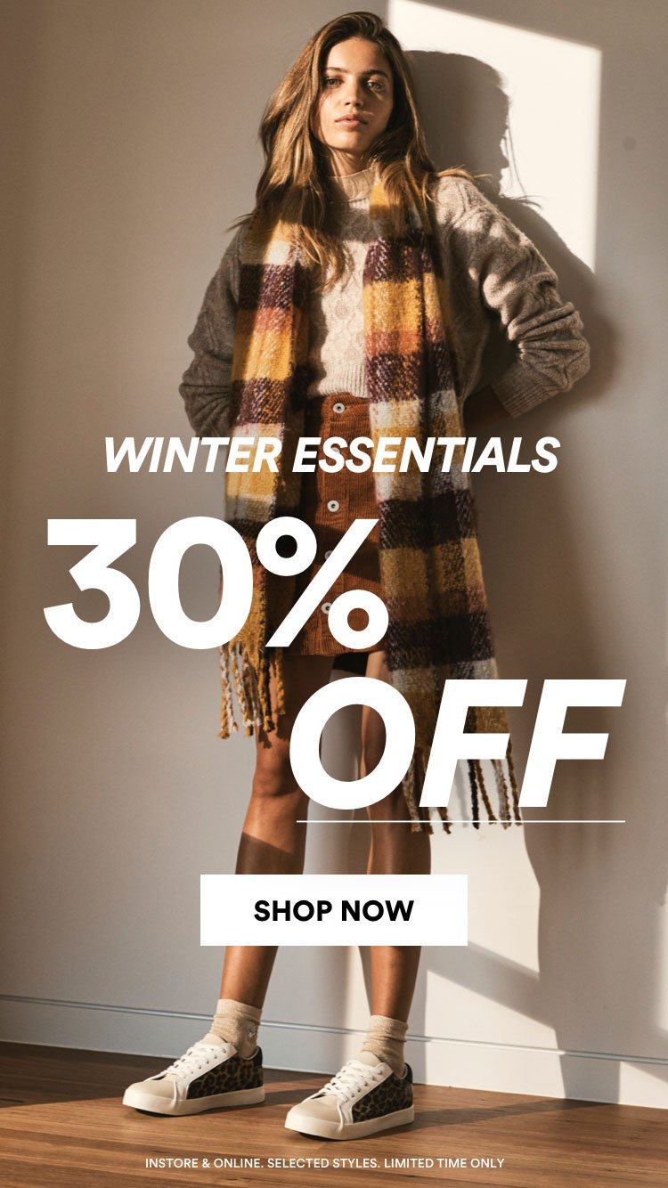 30% Off Winter Essentials. Click to Shop.