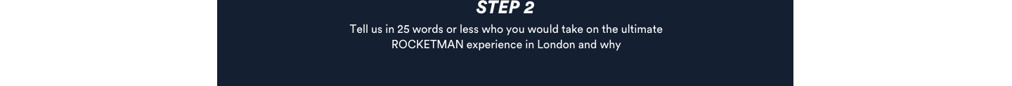 Win a Rocketman experience in the UK.