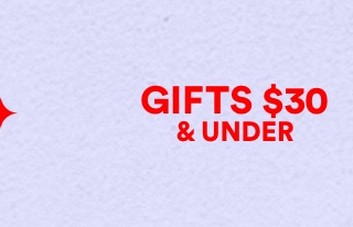 Gifts Under 30. Click to shop.