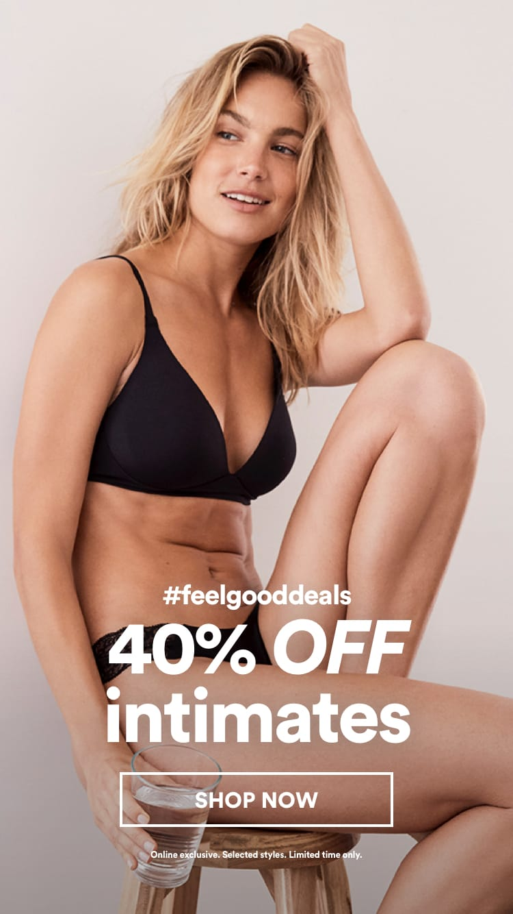 40% Off Intimates. Click to shop.