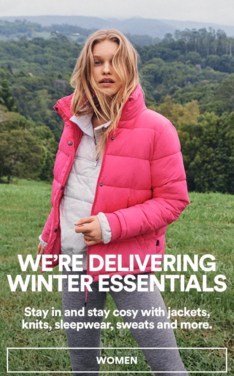 We're Delivering Winter Essentials. Click To Shop Women.