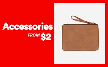 Accessories From $2. Click to shop.