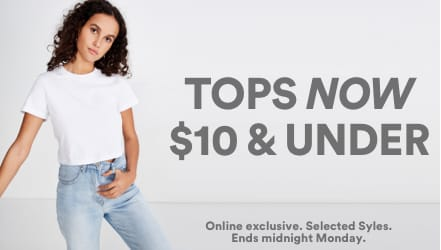 Tops $10 and Under. Click to shop.