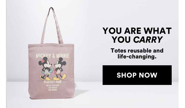 You Are What You Carry. Totes Reusable and Life-Changing. Click to Shop.