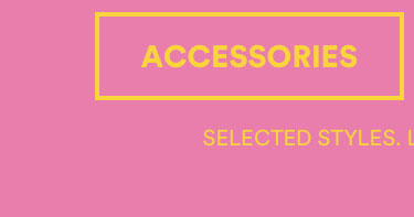 Mid Season Sale. 50% OFF Original Prices. Selected Styles. Instore & Online. Click to Shop Accessories.