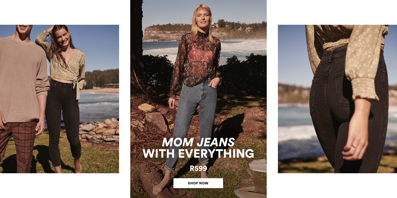 Mom Jeans with Everything R599. Shop Now.