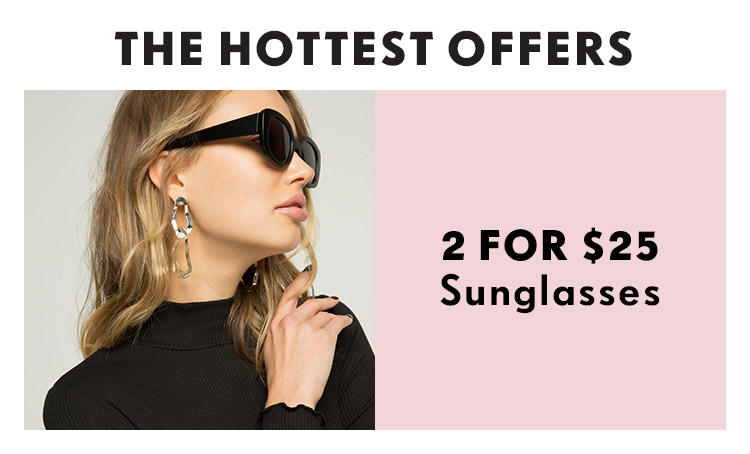Shop Rubi Hottest Offers | Shop 2 For $25 Sunglasses