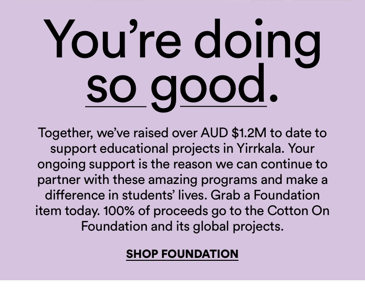 Doing Good. Our Connection with Yirrkala in the Northern Territory. Shop Foundation.