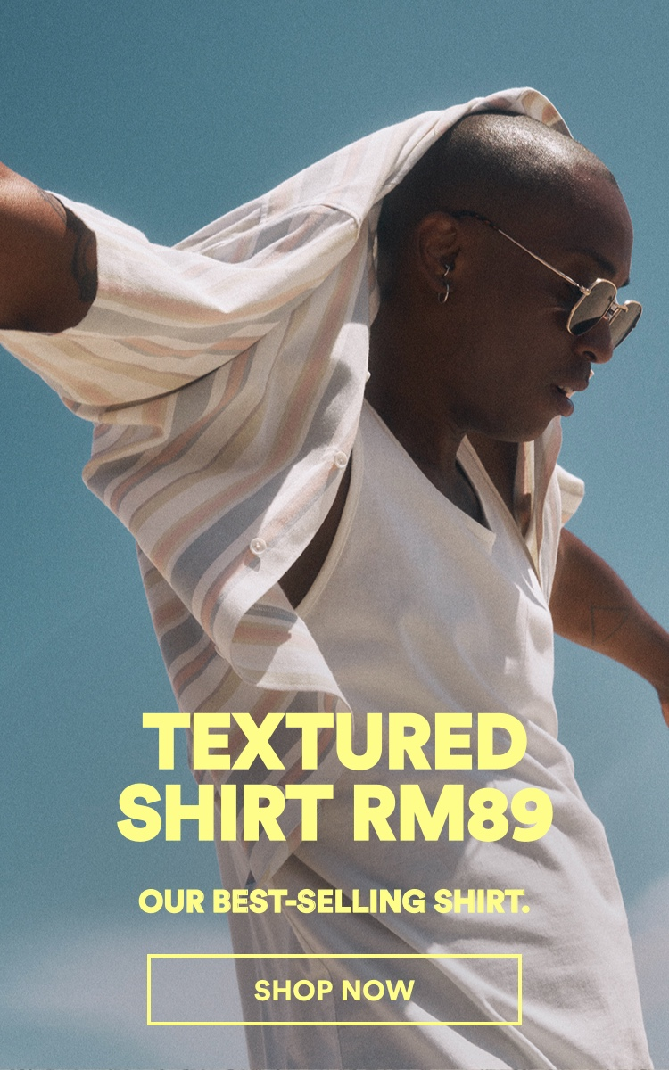 Textured shirt RM89. Click to Shop Now.