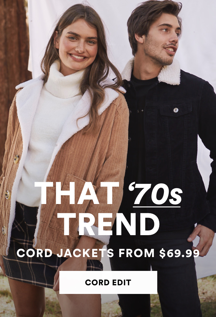 That 70's trend. Cord jackets from $69.99. Shop the cord edit.