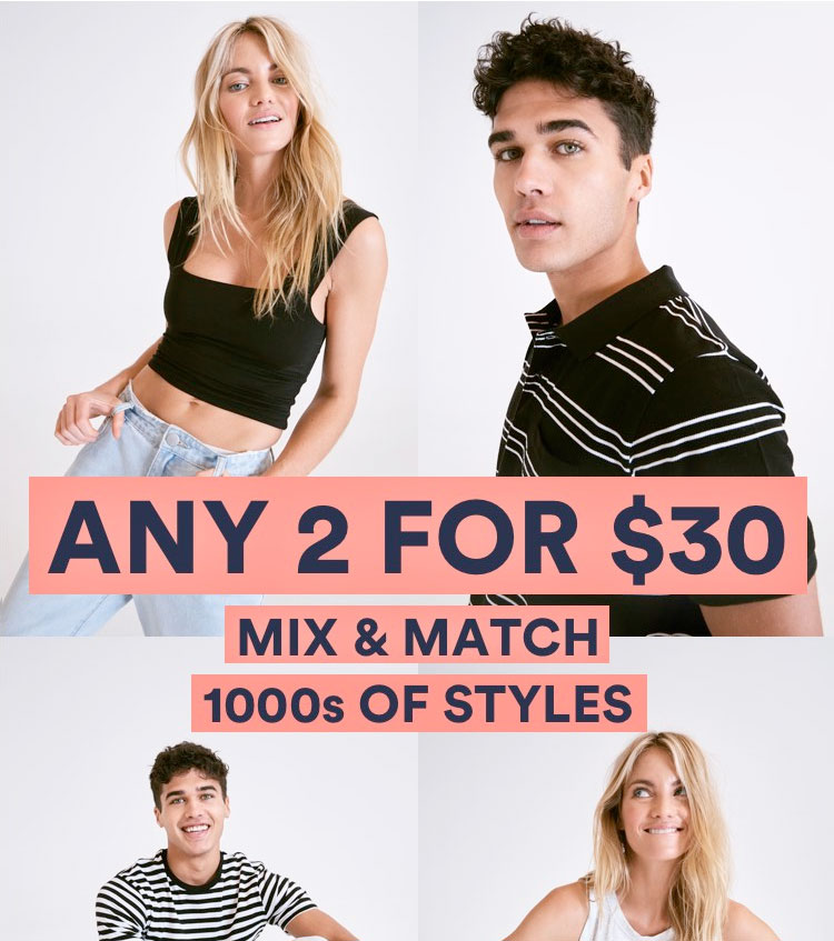 Mix and match 2 for $30 styles. Online Exclusive. Click to shop Womens