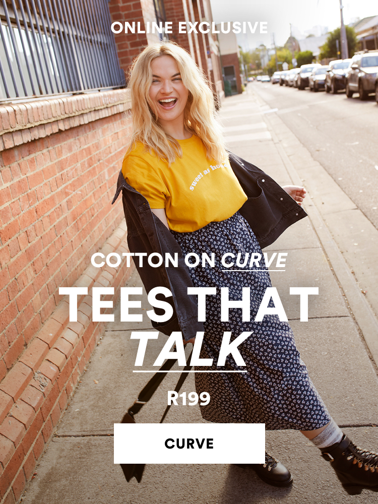 Cotton On Curve. Tees that Talk R199.