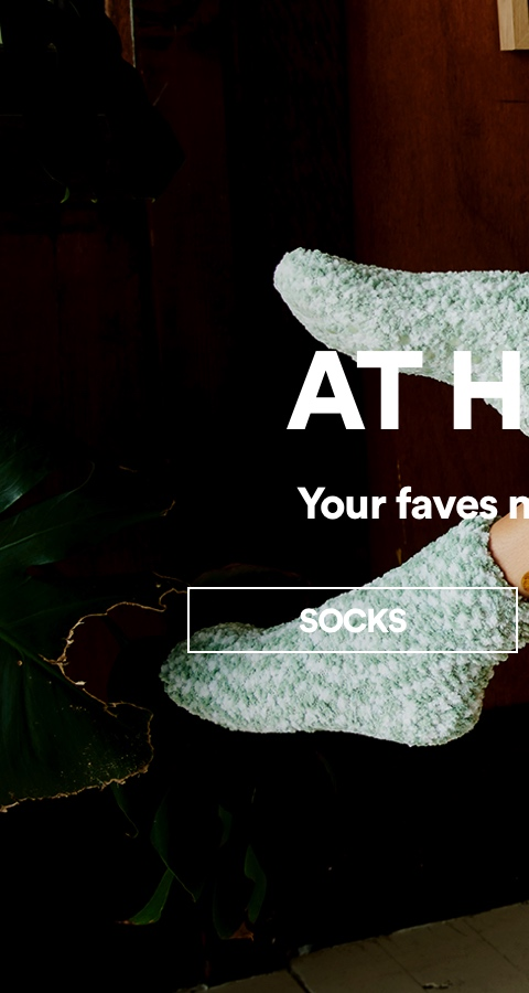 At home faves now 30% off. Click to Shop Socks.