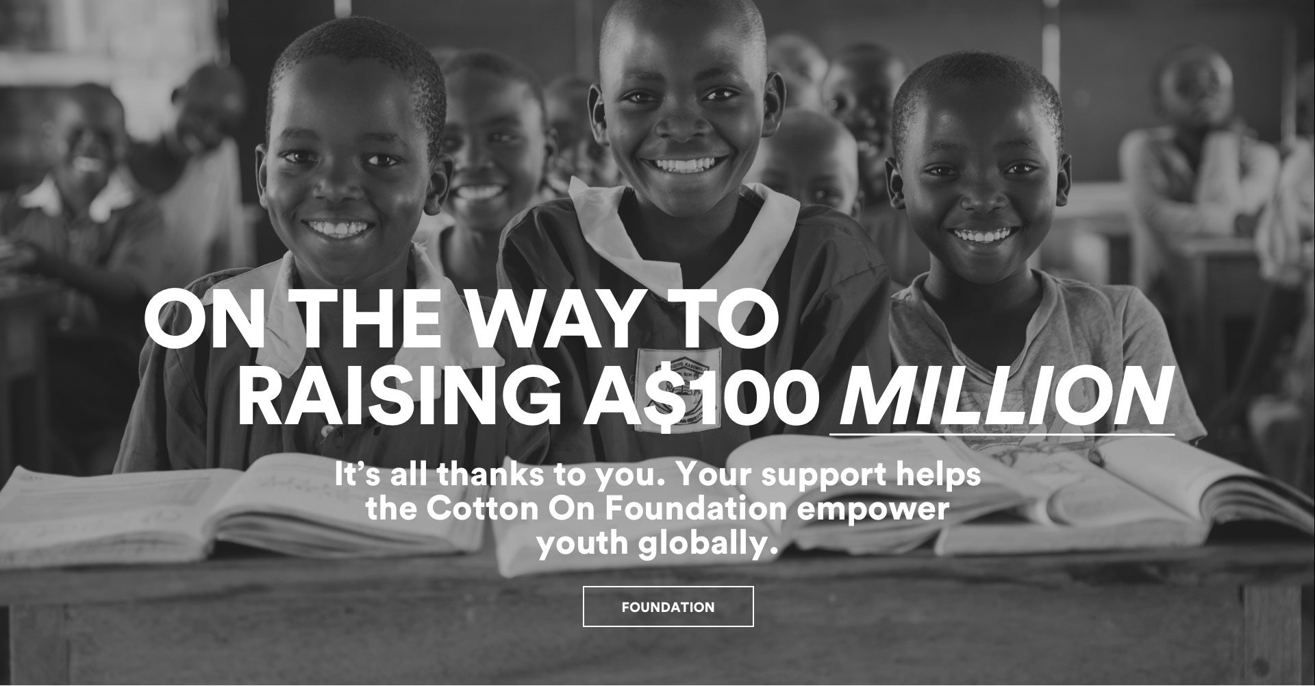 On the Way to Raising $100 Million. Shop Foundation.