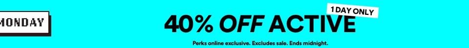 40% Off Active. Click to Shop.