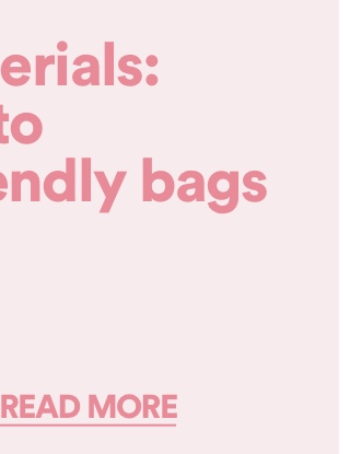 Good materials: Say hello to vegan-friendly bags. Click to read more.