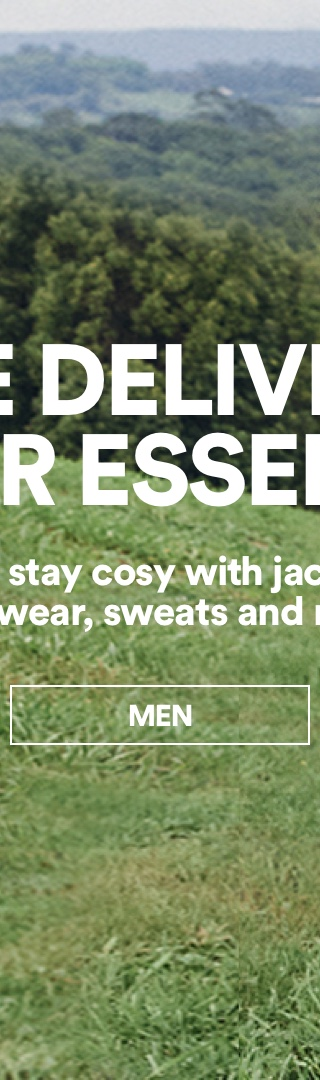 We're Delivering Winter Essentials. Click To Shop Men.
