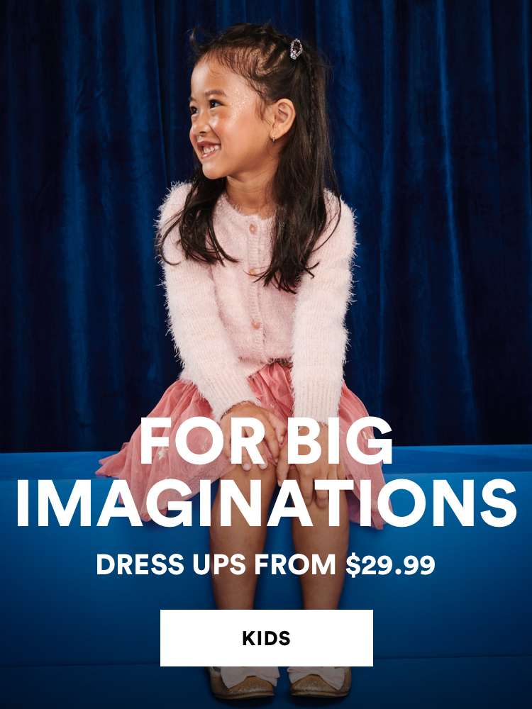 Dress Ups from $29.99. Click to shop