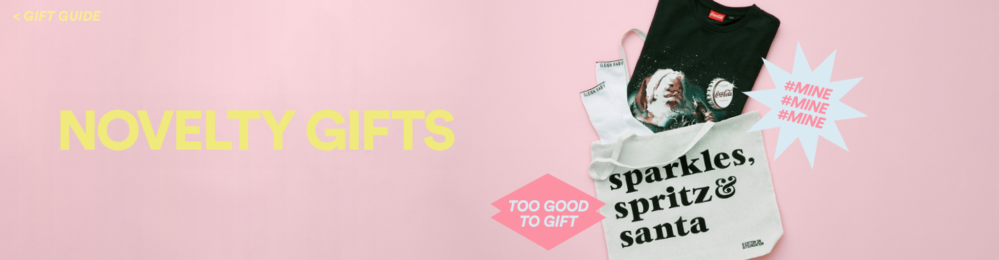 Novelty Gifts. Click to View Gift Guide.
