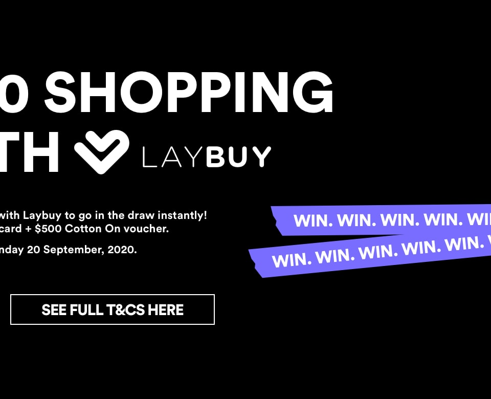 Win a 2,500 dollar shopping spree with Laybuy. Click for Terms and Conditions.