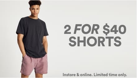2 for $40 Shorts. Click to shop