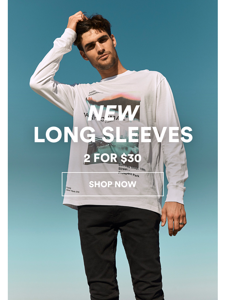 New Long Sleeves 2 for $30. Click to shop.