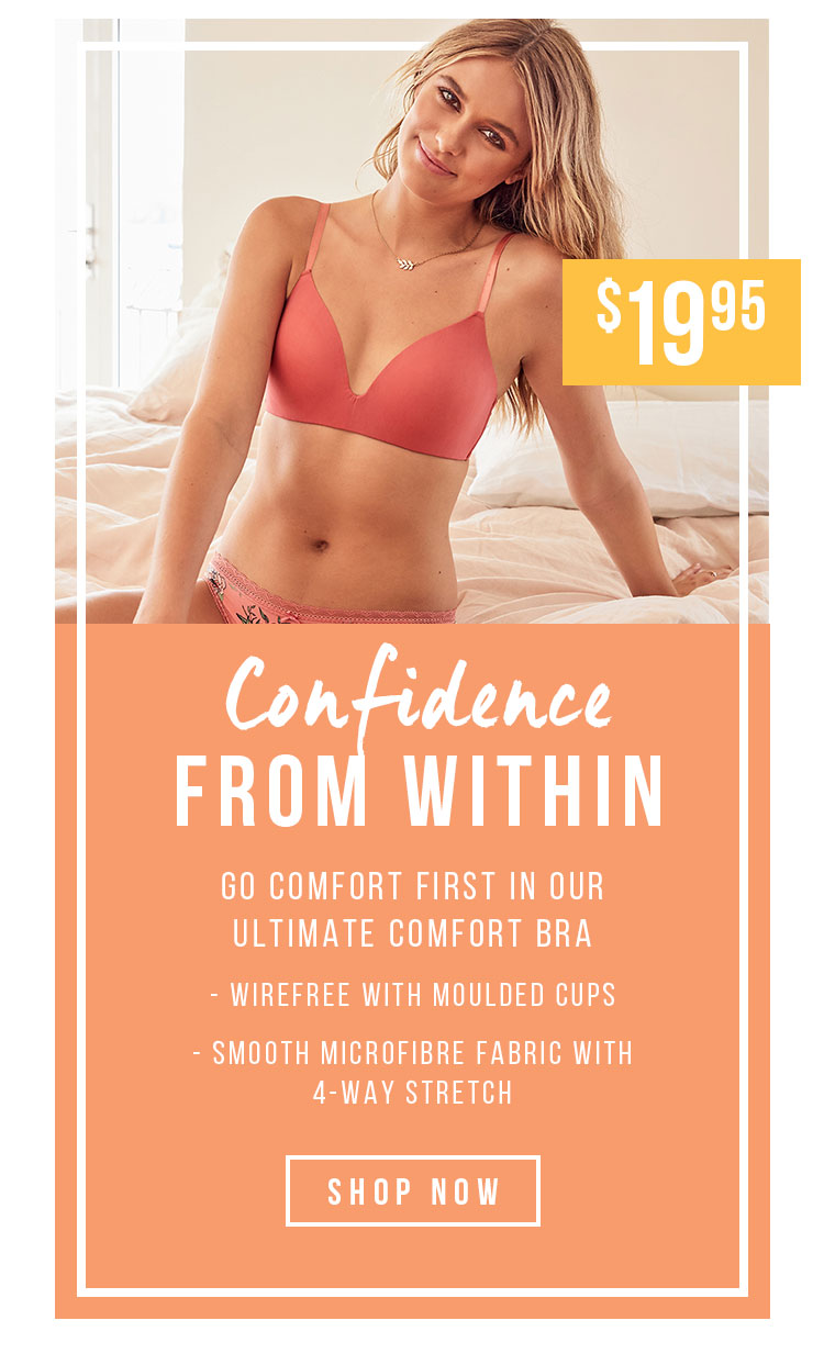 Confidence From Within | Comfot Bra $19.95
