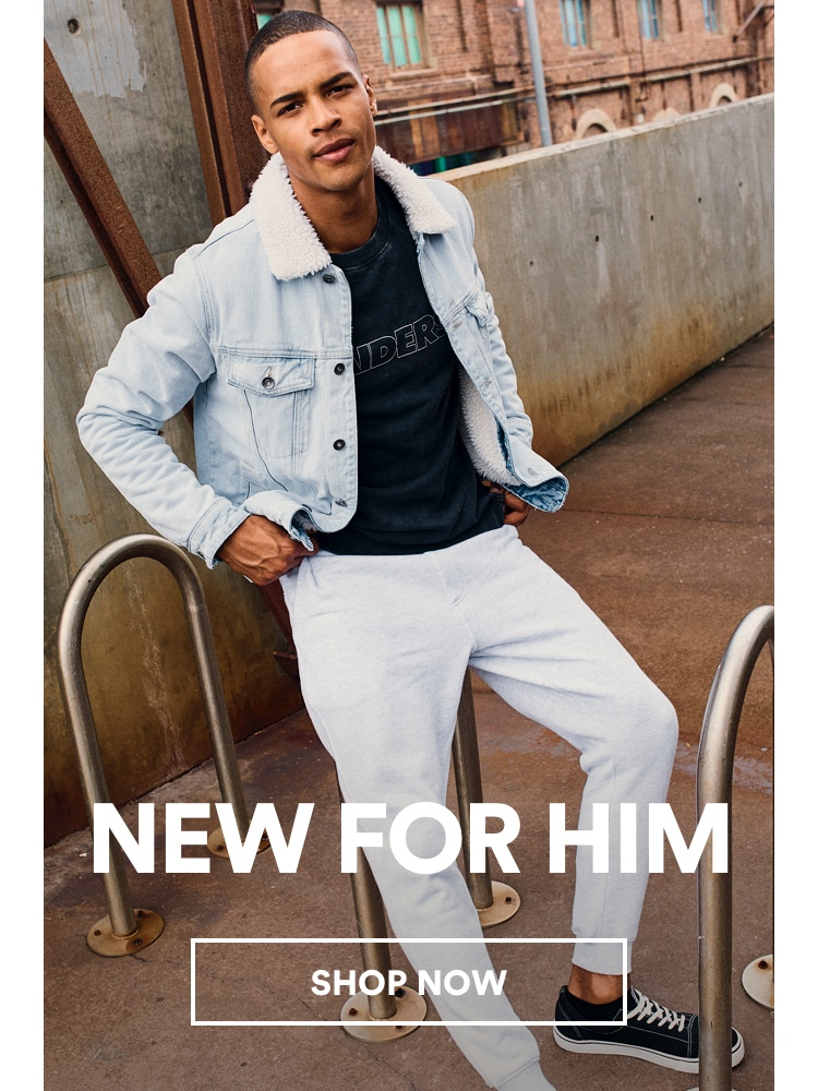 New for Him. Click to shop.
