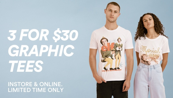 3 For $30 Graphic Tees. Click to shop.