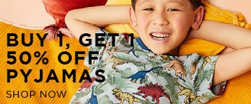 Buy one, get one 50% off Pyjamas. Shop Now.