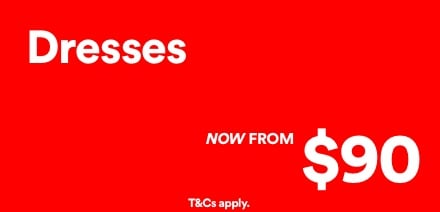 Women's Dresses Now From $90. Click to Shop