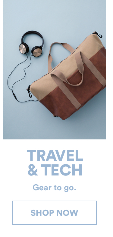 Shop Travel & Tech Gifts.