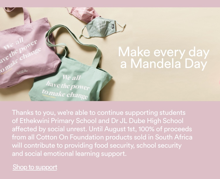 Make every day a Mandela Day. Shop to support.