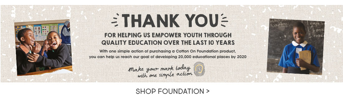 Shop & Support Cotton On Foundation