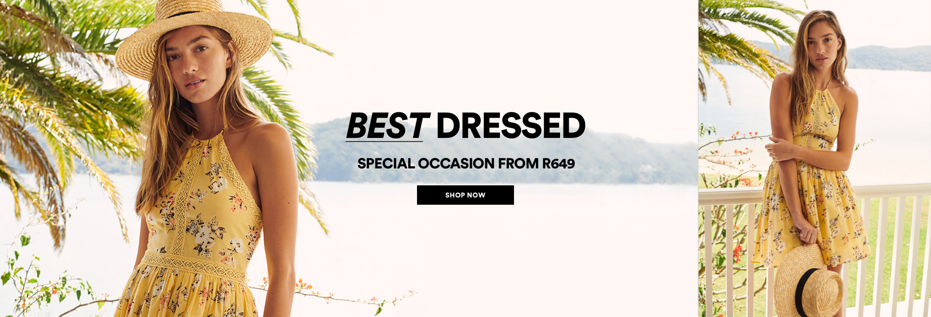 Best Dressed. New and Exclusive from R649. Click to Shop.