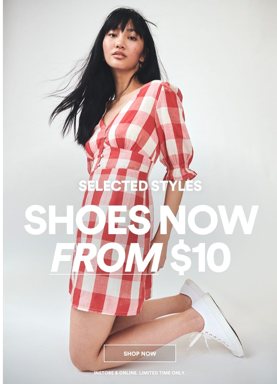 Shoes Now From $10. Click to shop.