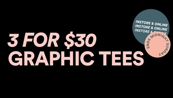 3 for $30 Graphics. Shop Now.