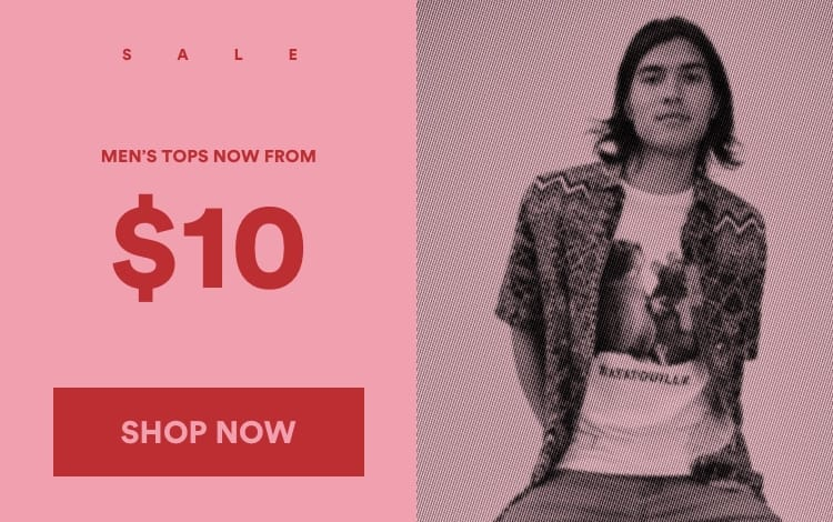 SALE Mens Tops. From $10. Click to Shop.