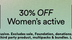 30% off Women's Active. Click to Shop.