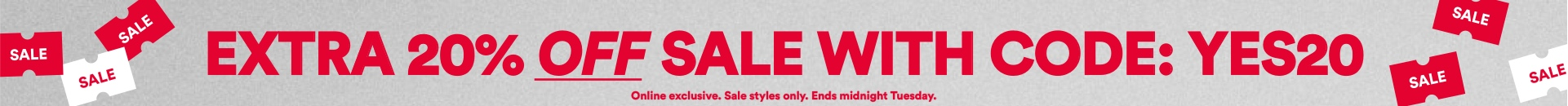 Extra 20 Off Sale. With Code: YES20. Click to Shop.