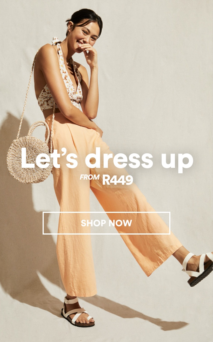 Lets Dress up. Click to Shop Womens.
